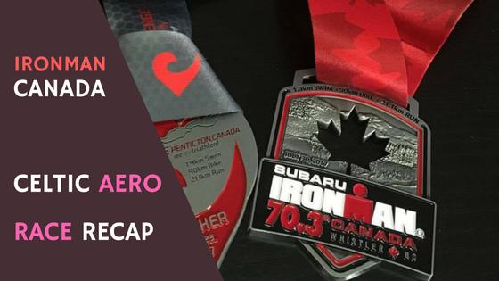Ironman Canada 70.3 Race Recap